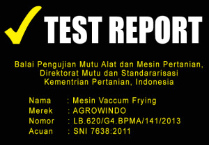 TEST REPORT MESIN VACCUM FRYING 300x209 Mesin Vacuum Frying Kapasitas 25 kg